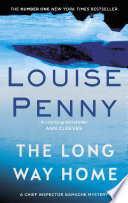 The Long Way Home  : A Chief Inspector Gamache Mystery , Bücher 10