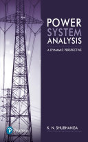 Power System Analysis   A Dynamic Perspective Book
