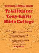 Traillblazer, Tony Smits Bible College, Certificate of Biblical Studies, Subjects 1 to 10 Pdf/ePub eBook