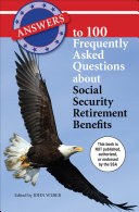 Answers to 100 Frequently Asked Questions about Social Security Retirement Benefits [Pdf/ePub] eBook