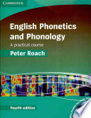 English Phonetics and Phonology Paperback with Audio CDs (2)  : A Practical Course