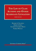 The Law of Class Actions and Other Aggregate Litigation