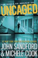 Uncaged (The Singular Menace, 1) Pdf/ePub eBook