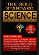 The Gold Standard Basic Knowledge Science Flashcards