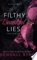Filthy Beautiful Lies: the Series