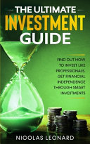 The Ultimate Investment Guide