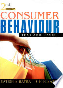 """Consumer Behaviour-2nd"" by Satish K Batra, S. H. H. Kazmi"
