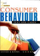 """Consumer Behaviour-2nd"" by Satish K Batra, S. H. H. Kazmi"