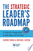 The Strategic Leader's Roadmap