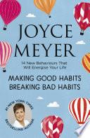 Making Good Habits  Breaking Bad Habits
