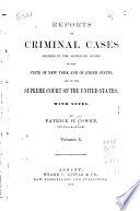 Reports of Criminal Cases Decided in the Appellate Courts of the State of New York and of Other States  and in the Supreme Court of the United States Book