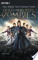 Stolz und Vorurteil und Zombies  : Roman