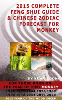Pdf 2015 Complete Feng Shui Guide & Monkey Chinese Zodiac Forecast