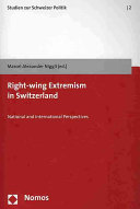 Right wing Extremism in Switzerland