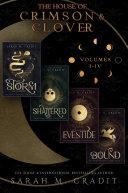 The House of Crimson & Clover Boxed Set Volumes I-IV [Pdf/ePub] eBook