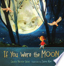 If You Were the Moon