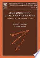 Semiconducting Chalcogenide Glass II