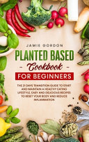 Plant Based Cookbook for Beginners