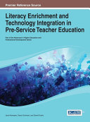 Literacy Enrichment and Technology Integration in Pre-Service Teacher Education