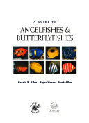 A Guide to Angelfishes   Butterflyfishes