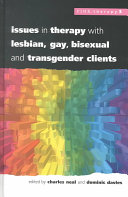 Issues in Therapy with Lesbian  Gay  Bisexual  and Transgender Clients