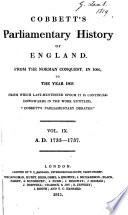 Cobbett S Parliamentary History Of England From The Norman Conquest In 1066 To The Year 1803 From Which Last Mentioned Epoch It Is Continued Downwards In The Work Entitled Cobbett S Parliamentary Debates  Book PDF