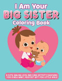 I Am Your Big Sister Coloring Book
