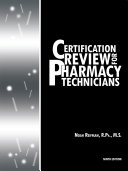 Certification Review for Pharmacy Technicians: Ninth Edition