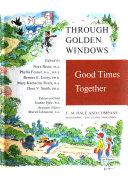 Through Golden Windows  Good times together