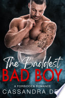 The Baddest Bad Boy