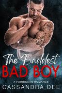 The Baddest Bad Boy