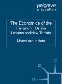 The Economics of the Financial Crisis ebook