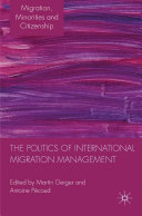 The Politics of International Migration Management