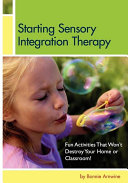 Starting Sensory Integration Therapy