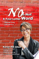 No Is Not a Four-Letter Word