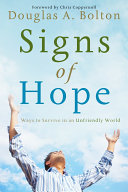 Signs of Hope  Ways to Survive in an Unfriendly World