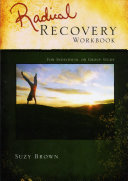 Radical Recovery Workbook