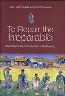 To Repair the Irreparable