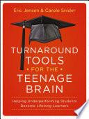Turnaround Tools for the Teenage Brain Book