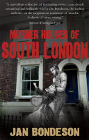 Murder Houses of South London