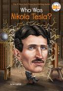 Who Was Nikola Tesla? [Pdf/ePub] eBook