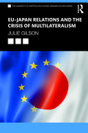 EU–Japan Relations and the Crisis of Multilateralism Pdf/ePub eBook