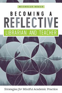 Becoming a Reflective Librarian and Teacher Pdf/ePub eBook