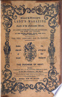 Blackwood s Lady s Magazine and Gazette of the Fashionable World  Or  St  James s Court register of Belles Lettres  Fine Arts  Music  Drama  Fashions   c Book