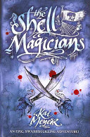 The Shell Magicians