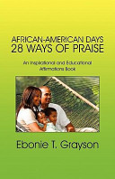 African-American Days 28 Ways of Praise