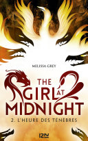 The Girl at Midnight - tome 2 : L'heure des ténèbres