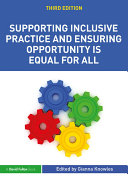Supporting Inclusive Practice and Ensuring Opportunity is Equal for All