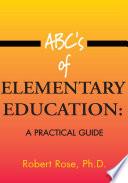 Abc S Of Elementary Education