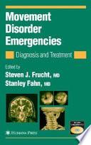 Movement Disorder Emergencies Book